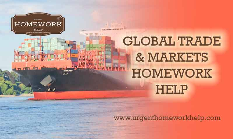global trade and markets homework help