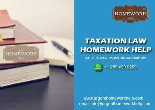 taxation law homework help